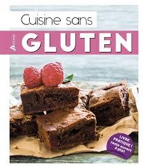 cuisinez gourmand sans gluten sans lait sans oeufs cuisinez gourmand sans gluten sans lait sans oeufs