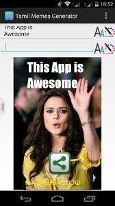 Meme Creator App - freapp tamil meme generator the tamil meme creator allows you to