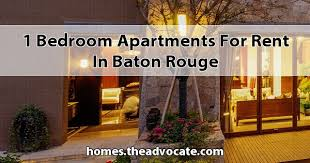 house for rent 1 bedroom 1 bedroom apartments for rent in baton rouge jpg