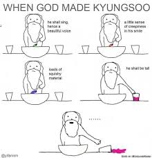 How God Made Me Meme - when god made d o allkpop meme center