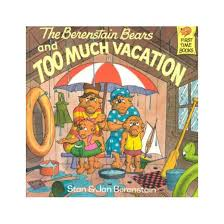 berenstain bears and much vacation paperback stan