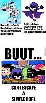 Teen Titans Memes - teen titans go logic by logic56 meme center