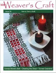 weaver u0027s craft issue 26 multi craft magazine halcyon yarn