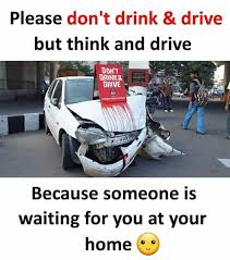 Drink Driving Memes - dopl3r com memes please dont drink drive but think and drive