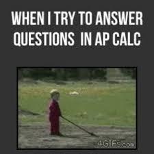 Calculus Meme - ap calculus meme calculus best of the funny meme