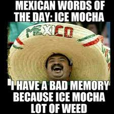 Sofa King Jokes by Mexican Word Of The Day Memewhile In North Merica Its A