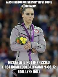 Mckayla Meme - mckayla meme 28 images me to rec kids i coulv e done that better