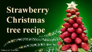strawberry christmas tree step by step tutorial recipe youtube