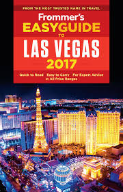 frommer u0027s easyguide to las vegas 2017 by greghouse issuu