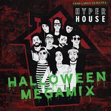 halloween dj drops anna lunoe u0027s hyperhouse halloween megamix nest hq