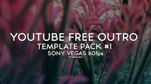 free youtube outro template pack 1 download animated sony vegas