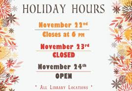 library thanksgiving hours east baton parish library infoblog
