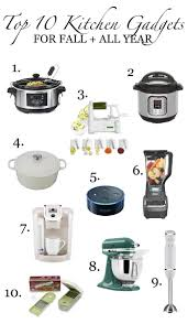 my top 10 favorite kitchen gadgets for fall all year