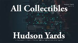 Hudson Yards Map The Division All Collectibles In Hudson Yard 5 9 Youtube