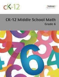 ck 12 middle math grade 6 ck 12 foundation