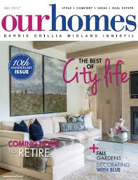home decor barrie on stands our homes barrie fall 2017 our homes magazine