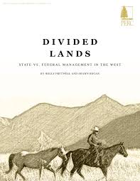 Publiclands Org Washington by Divided Lands State Vs Federal Management In The West Perc