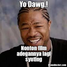 Create Your Own Meme With Your Own Picture - new sup dawg meme yo dawg create your own meme kayak wallpaper