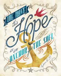 Love Anchors The Soul 8x10 - hebrews 6 19 which the hope set before us we have as an anchor