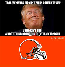 Cleveland Meme - thatawkward moment when donaldtrump still isn t the worst thing