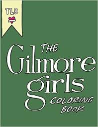 amazon gilmore girls coloring book 9781545489161