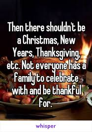 there shouldn t be a new years thanksgiving etc not