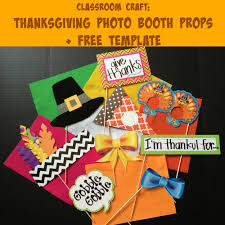thanksgiving gift for teachers thanksgiving photo booth props for the classroom u0026 free template