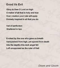 vs evil poem by doom and gloom poem