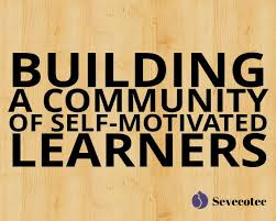 building a community of self motivated learners community