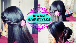 festival hairstyles diwali hairstyles in india youtube