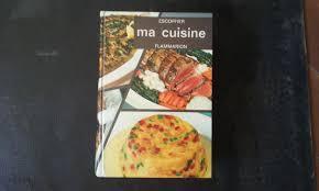 ma cuisine escoffier ma cuisine 2500 recettes by escoffier auguste flammarion