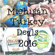 best turkey deals or sales in michigan 2016 eat like no one else