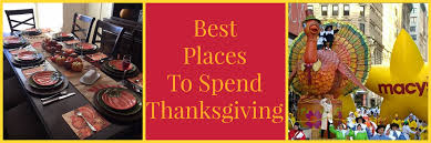 best places in u s to spend thanksgiving with a map travel