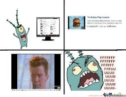 Rick Rolled Meme - nigga plankton gettn rick rolled by milkycheese meme center