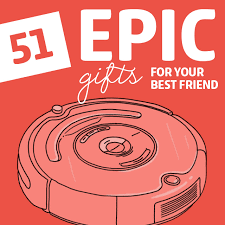 51 epic gifts for your best friend dodo burd