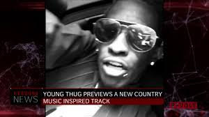 young thug previews country style song from new album youtube