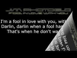 a fool in love jim photoglo fool in love with you tekst lyrics tekstovi pesama