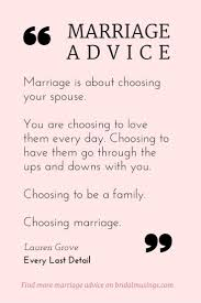 beautiful marriage quotes quotes about marriage is a choice beautiful advice from