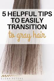 images of grey hair in transisition 5 helpful tips to easily transition to gray hair elena peters