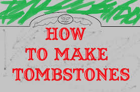 tombstones for how to make easy and cheap tombstones for