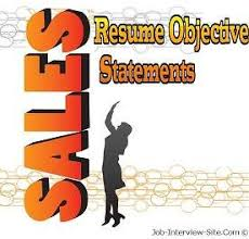 Job Objectives For Resume by Sales Resume Objective Examples For Sales Positions
