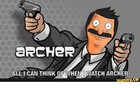 Archer Memes - a ercher all i can think of when i watch archer ifunnyco archer