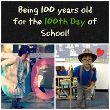 dress up like a 100 year old for the 100th day of back