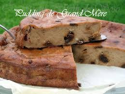 recette de cuisine de nos grand mere pudding de grand mere ô miam miam de soso