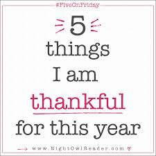 fiveonfriday 5 things i am thankful for this year owl reader