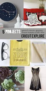 5 things you d never guess were made with the cricut explore 5 cricut explore projects from my sister s suitcase
