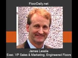 Engineered Floors Dalton Ga Floordaily Net James Lesslie Discusses Engineered Floors U0027 New