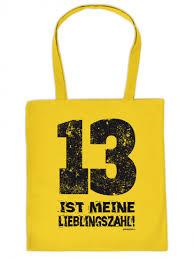 beutel sprüche lustig bedruckte stofftasche 13 ist meine lieblingszahl