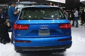 Audi Q7 2015 - 2016 audi q7 rear at the 2015 detroit auto show indian autos blog