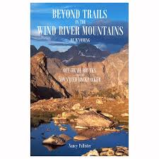 Palister Beyond Trails In The Wind River Mountains Of Wyoming Great